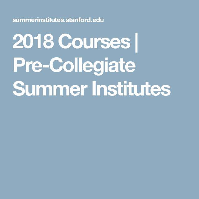 2018 Courses | Pre-Collegiate Summer Institutes