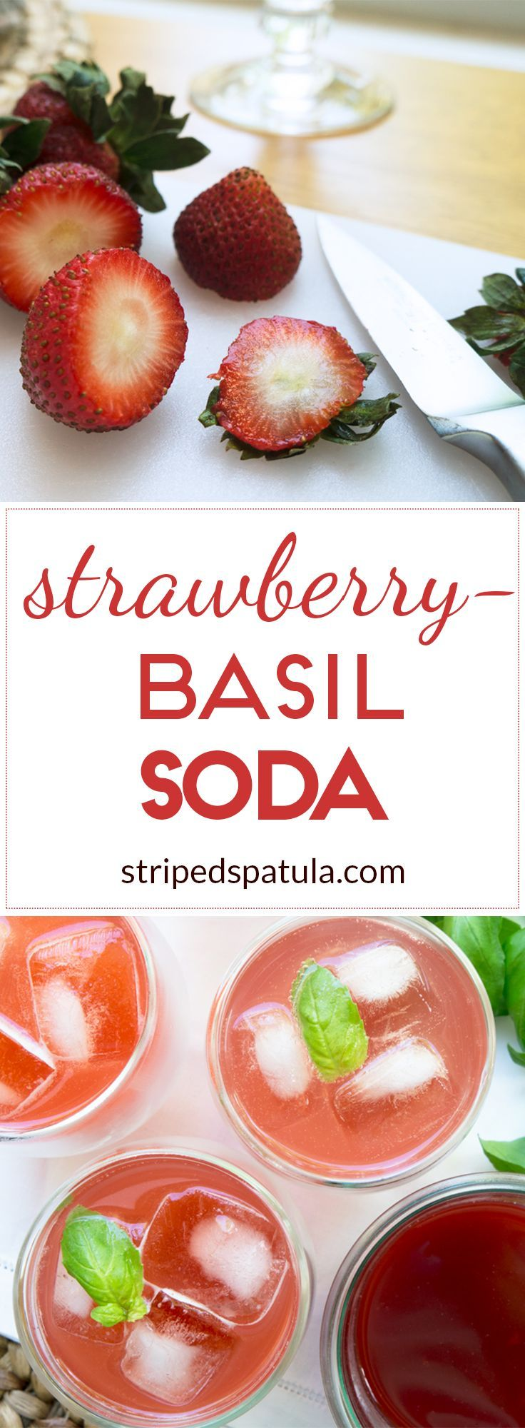 ... basil, Strawberry Basil Soda is a perfect pick-me-up on a hot summer