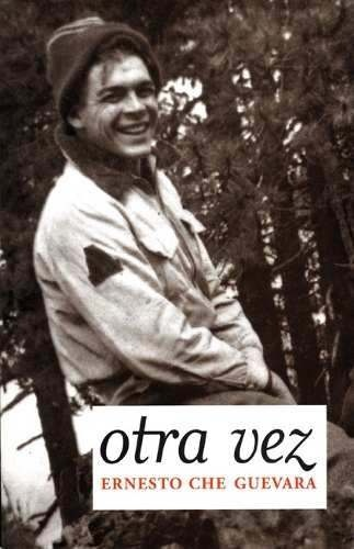 Che Guevara - Otra Vez (continuacion Diario De Motocicleta - $ 84,00 en MercadoLibre