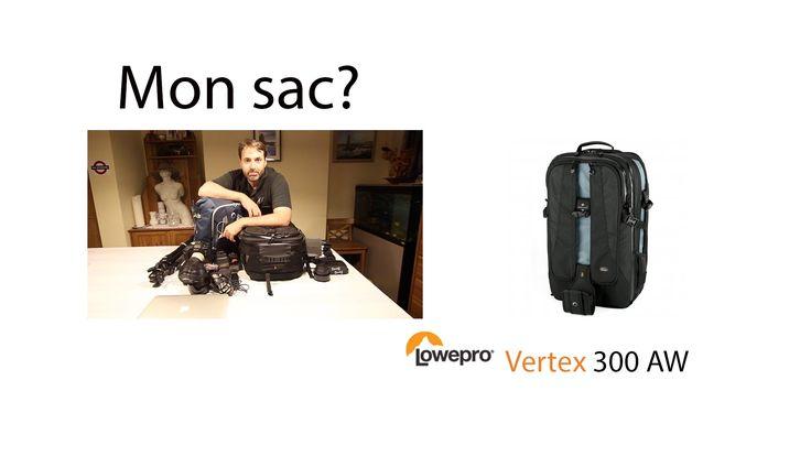 Mon sac: Lowepro Vertex 300 AW
