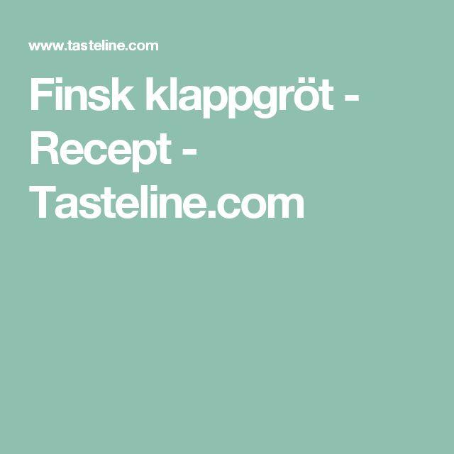 Finsk klappgröt - Recept - Tasteline.com
