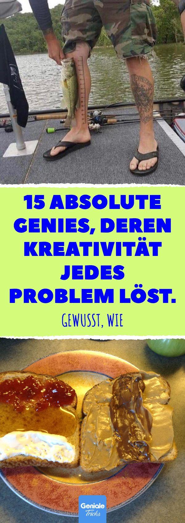 15 absolute Genies, deren Kreativität jedes Problem löst. 15 Alltags-Genies, d…