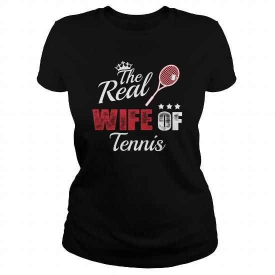Awesome Tennis Lovers Tee Shirts Gift for you or your family member and your friend:  Real wife of tennis  0316 Tee Shirts T-Shirts