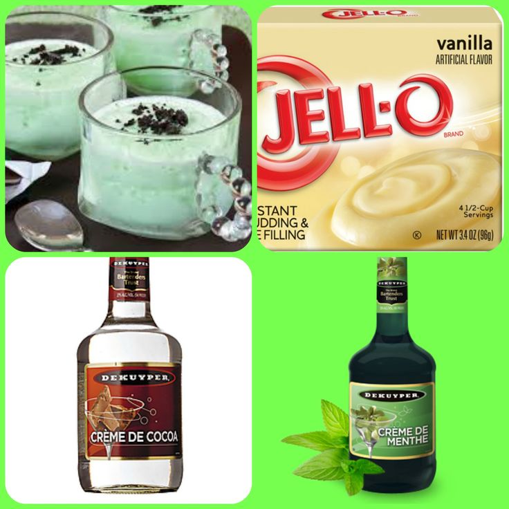 Grasshopper Pudding Shots  1 small Pkg.vanilla instant pudding ¾ Cup milk 3 ounces Creme De Cocoa 3 ounces Creme De Menthe  8oz tub Cool Whip  Directions 1. Whisk together the milk, liquor, and instant pudding mix in a bowl until combined. 2. Add cool whip a little at a time with whisk. 3.Spoon the pudding mixture into shot glasses, disposable shot cups or 1 or 2 ounce cups with lids. Place in freezer for at least 2 hours