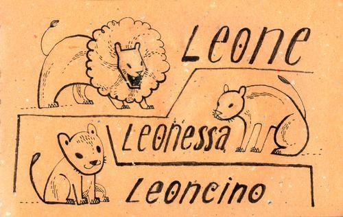Learning Italian Language ~ Leone, leonessa, leoncino