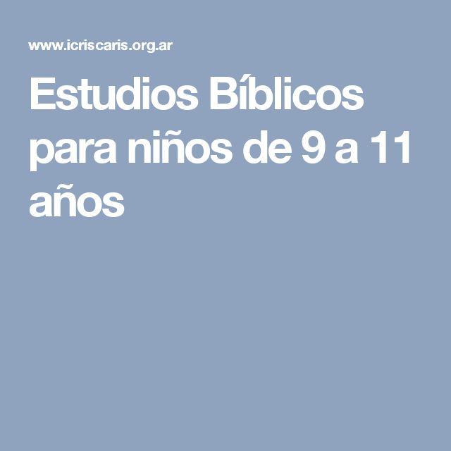 Estudios Bíblicos para niños de 9 a 11 años