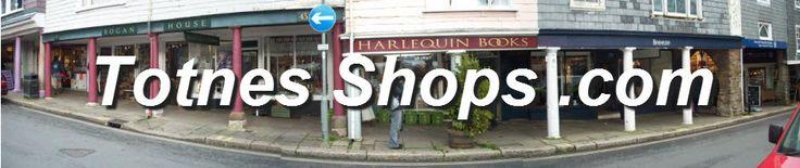 Totnes Shops | All the Totnes Shops in Full Colour