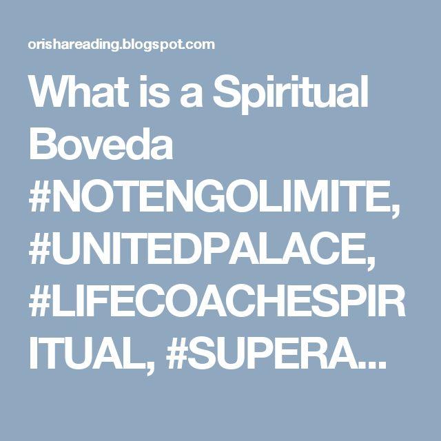 What is a Spiritual Boveda #NOTENGOLIMITE, #UNITEDPALACE, #LIFECOACHESPIRITUAL, #SUPERACIONPERSONAL, #CRECIMIENTOPERSONAL, #LIFECOACH, #INSPIRACION, #FRASES, #MOTIVACION, #REFLEXIONES, #DECEPCION, #FRACASO #santeria #ashe #espiritismo #spiritist #PAULSILBEN #ORISHAREADING #mundoespiritual #spiritualconsultant #spiritualadvisor ##visionespiritual
