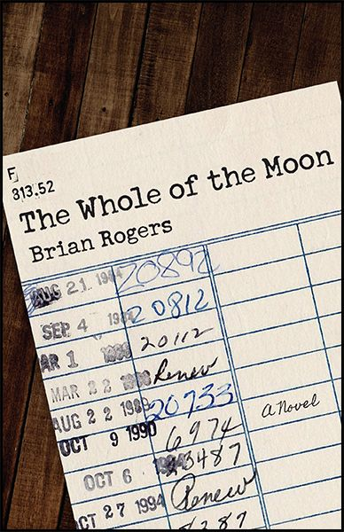 The Whole of the Moon by Brian Rogers