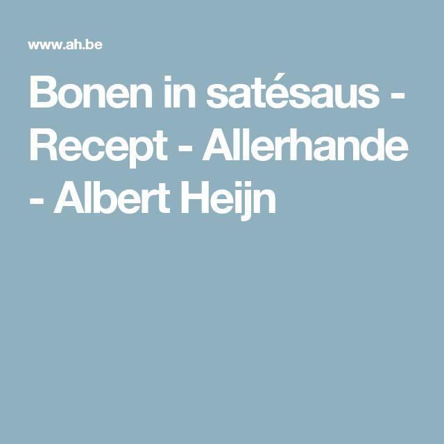 Bonen in satésaus - Recept - Allerhande - Albert Heijn
