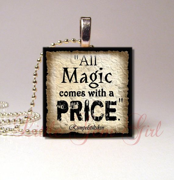 All Magic Comes with A Price Necklace Pendant  by LittleGemGirl, $7.95