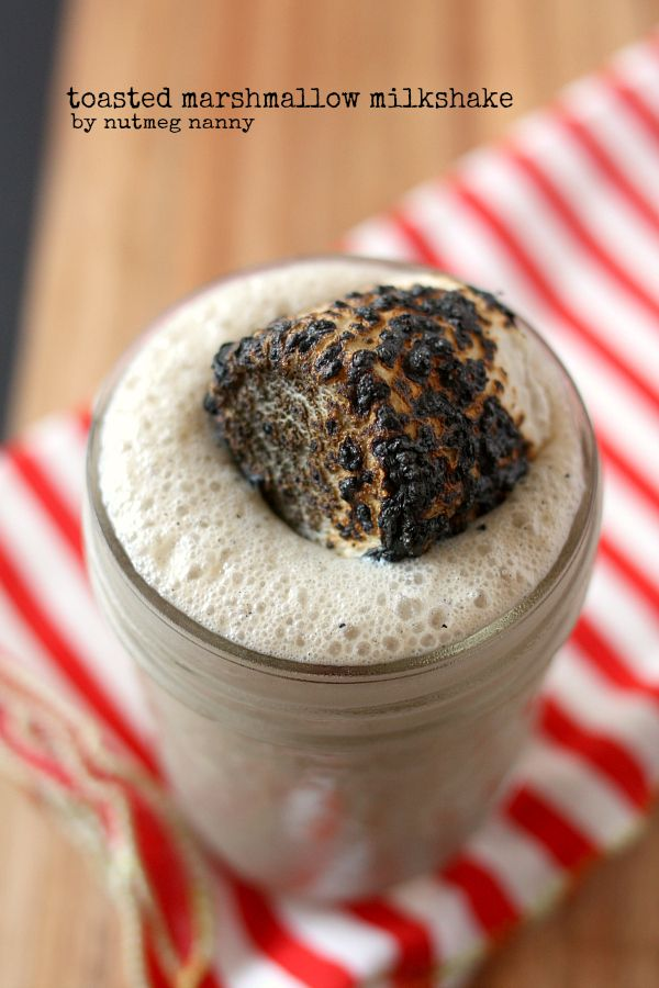 Toasted Marshmallow Milkshake by Nutmeg Nanny @Brandy O'Neill {Nutmeg Nanny}
