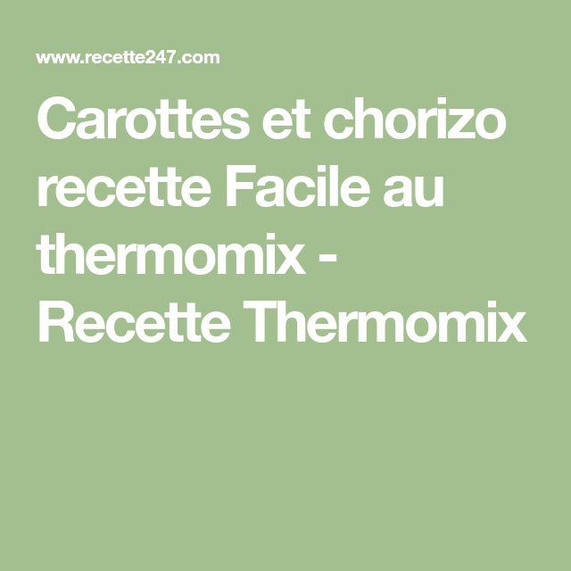 Carottes et chorizo recette Facile au thermomix - Recette Thermomix