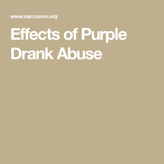 Effects of Purple Drank Abuse