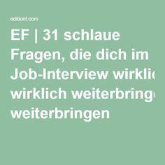 31 schlaue Fragen, die dich im Job-Interview wirklich weiterbringen #Bewerbungsgespräch #Jobshit