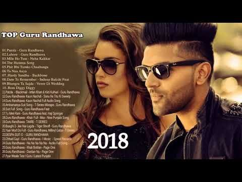 7) Best of Guru Randhawa -Top Bollywood Songs 2018 | Latest