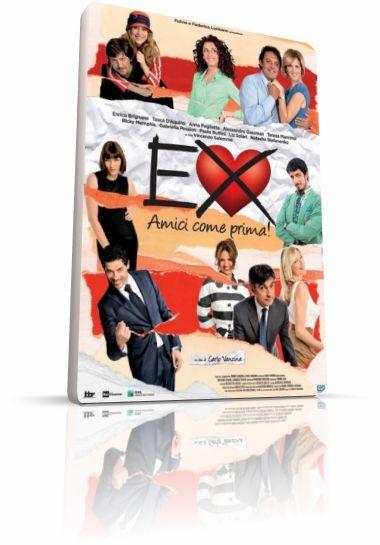 Бывшие: Лучшие друзья! / Ex: Amici come prima (2011) DVDRip