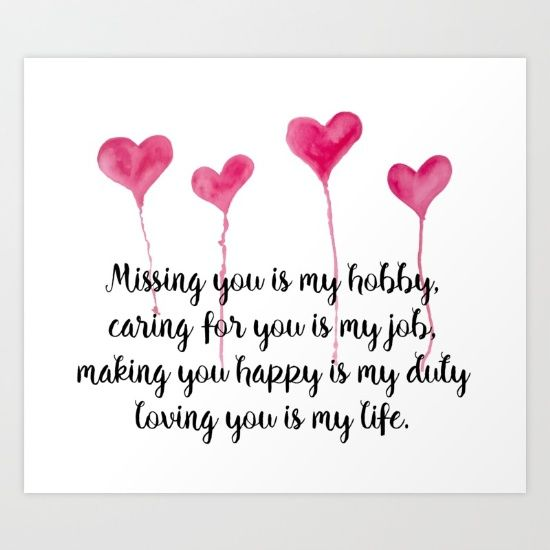 Love Quote for Valentine's Day Art Print Missing you is my hobby, caring for you is my job, making you happy is my duty, loving you is my live