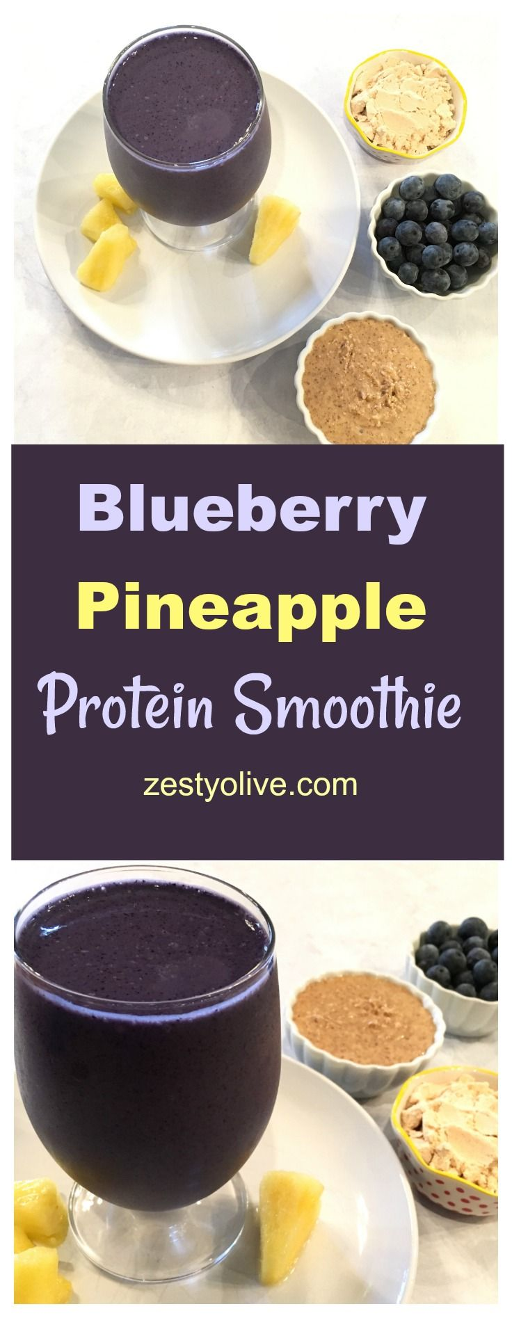 Blueberry Pineapple Protein Smoothie