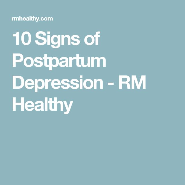 10 Signs of Postpartum Depression - RM Healthy