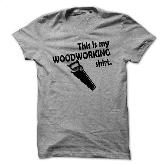woodworking - #men dress shirts #cheap sweatshirts. ORDER HERE => https://www.sunfrog.com/No-Category/-woodworking.html?60505