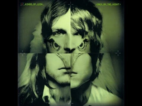 Kings Of Leon - Only by the night - YouTube