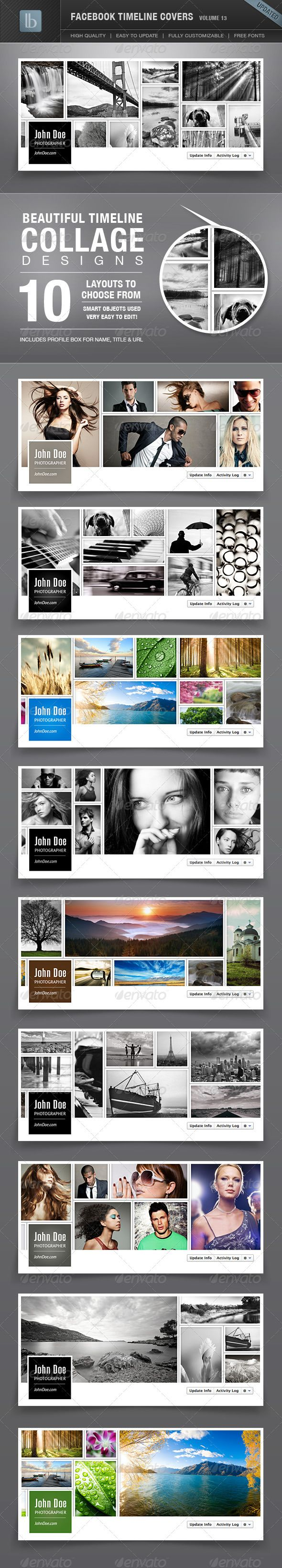 Facebook Timeline Covers | Volume 13 - This package includes 10 unique Facebook Timeline Cover designed in Photoshop. Well organized layer sets makes it easy to edit. Fully customizable and very easy to update. All fonts used are available for download, nice and easy! These are perfect for photographers and anyone who loves photo collages.