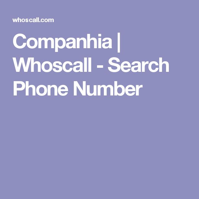 Companhia | Whoscall - Search Phone Number
