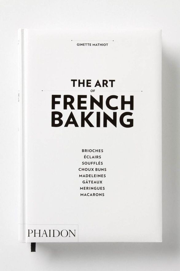 The Art of French Baking | Ginette Mathiot