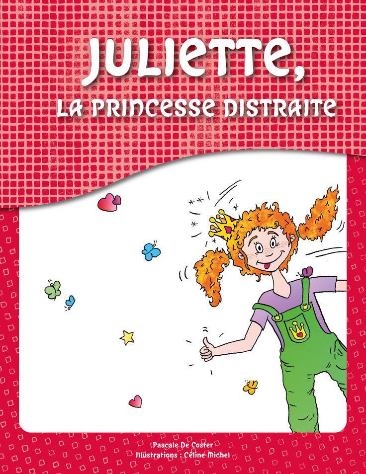 Juliette, la Princesse Distraite Juliette, 8 ans est une petite fille intelligente, créative et atteinte de TDA/H. Son histoire explique avec tendresse et simplicité les difficultés que rencontrent quotidiennement les enfants atteints de ce trouble. Pour commander cette brochure : http://www.tdah.be/tdah/aide-soutien/brochures www.tdah.be