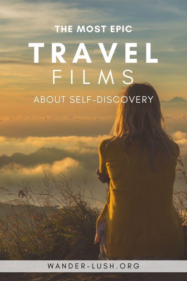25 Inspirational Travel Movies About Self Discovery Solo Travel Self Improveme In 2020 Reisefilme Reise Inspiration Soloreisen
