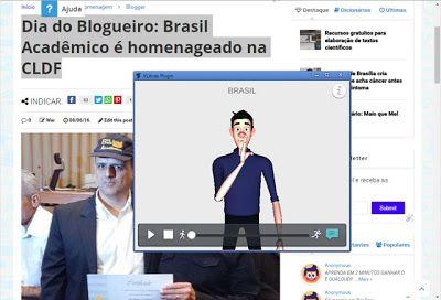 Aplicativo gratuito para surdos transforma conteúdos da internet em Libras  A Suíte Vlibras é de um conjunto de ferramentas digitais que amplia a acessibilidade das pessoas com deficiência auditiva a conteúdos online.  O coordenador do projeto Vlibras Tiago Maritan explica que o conjunto de aplicativos faz a tradução de conteúdos digitais (texto áudio e vídeo) para Libras a Língua Brasileira de Sinais através de um boneco (avatar) 3D. As pessoas com deficiência auditiva podem selecionar…