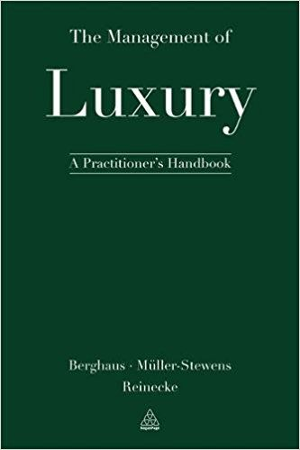"""THE MANAGEMENT OF LUXURY de Benjamin Berghaus, Günther Müller-Stevens et Sven Reinecke. """"The Management of Luxury"""", 50 contributors from 11 countries and 23 top academic institutions working at the forefront of luxury management research provide experienced luxury managers and luxury researchers with insightful marketing and management perspectives on the luxury market. This book is for those who marvel at the industry unlike any other; those who consider managing in it as... Cote : 6-307…"""