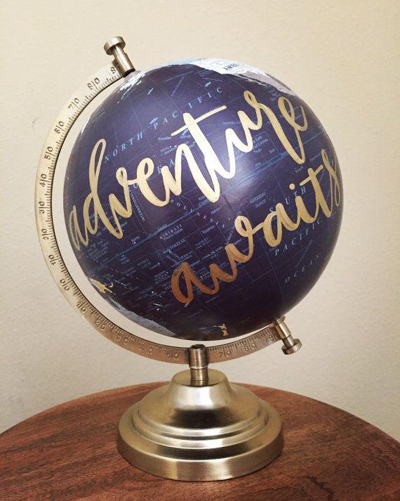 hand painted calligraphy globe // adventure awaits