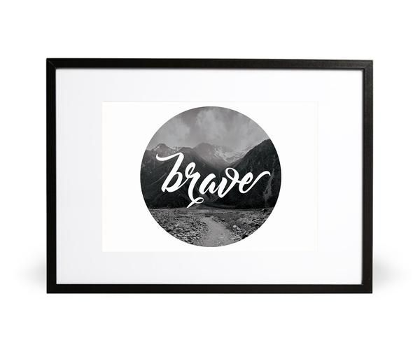 Brave art print - This amazing image of the Southern Alps in New Zealand visualizes stepping forward and embracing the journey. The typography of the word 'brave' inspires you to stand firm and to stand tall. Featuring Suzannah Maree Photography and Intricate Collections handwritten typography. Part of the In the Wilderness collection.  Embossed with Intricate Collections logo at bottom right. Original artwork by Intricate Collections.