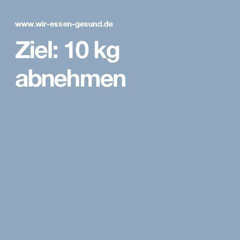 Ziel: 10 kg abnehmen