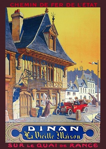 Vintage Railway Travel Poster - DINAN - La Vieille Maison - BRETAGNE -