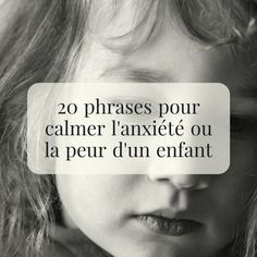 20 sentences to calm the anxiety or fear of a child 2