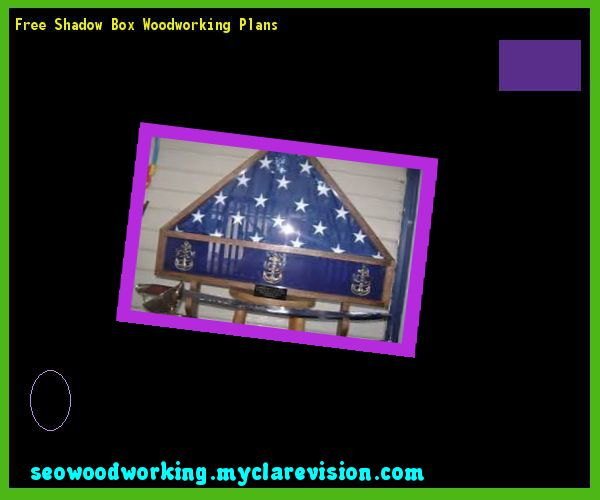 Free Shadow Box Woodworking Plans 104318 - Woodworking Plans and Projects! | 11012403 | Pinterest | Woodworking plans Woodworking and Shadow box  sc 1 st  Pinterest & Free Shadow Box Woodworking Plans 104318 - Woodworking Plans and ... Aboutintivar.Com