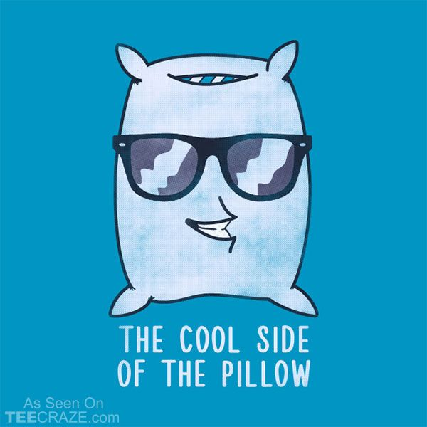 The Cool Side Of The Pillow T Shirt Funny Shirts Funny T Shirt