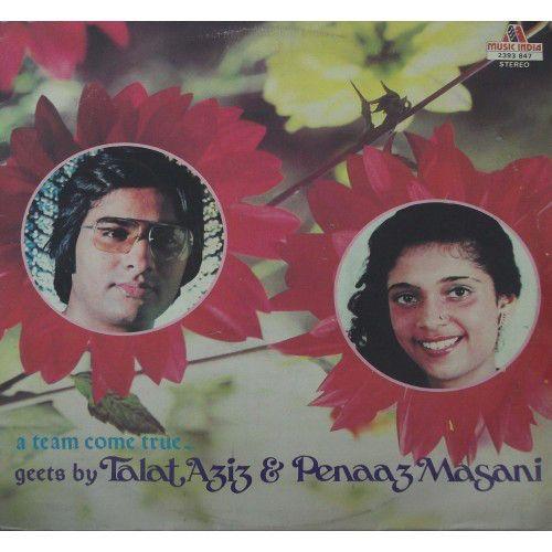 Talat Aziz & Penaaz Masani* - A Team Come True at Discogs 1982