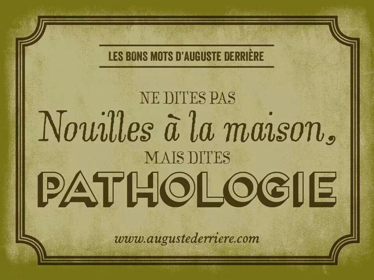 rigole: Nouille à la maison vs pathologie! (bouillon d'inculture!)