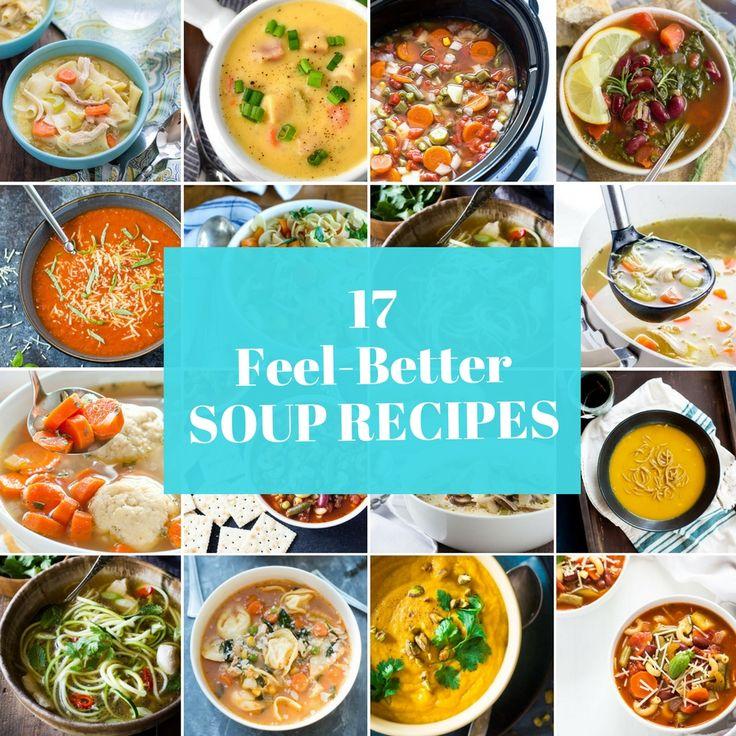 17 Feel-Better Soup Recipes