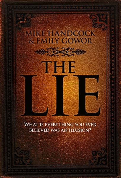 The Lie - co-authored with Mike Handcock - http://www.emilygowor.com/store/products/the-lie-ebook/