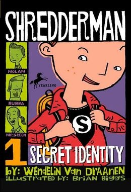 12 best read aloud 4th grade chapter book images on pinterest secret identity by wendelin van draanen fifth grader nolan byrd tired of being called names by the class bully has a secret identity shredderman fandeluxe Gallery