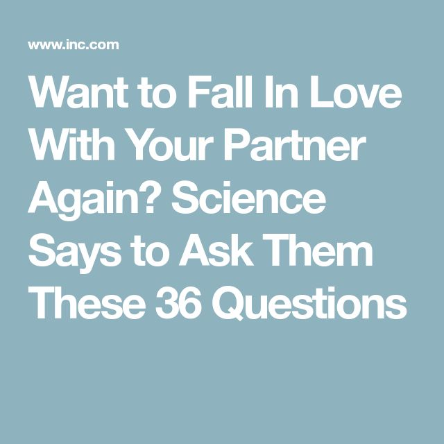 Want to Fall In Love With Your Partner Again? Science Says to Ask Them These 36 Questions