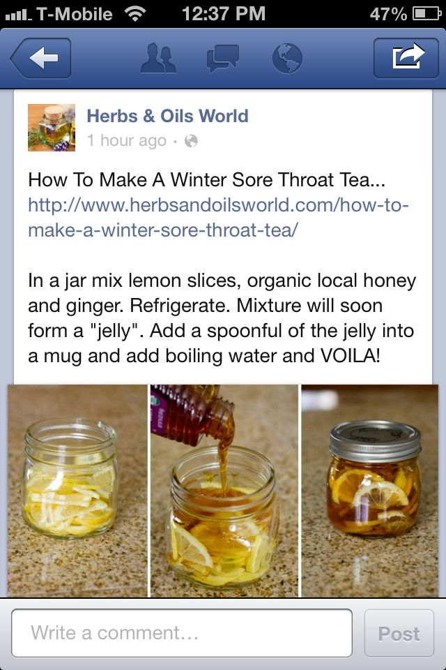 Winter Sore Throat Tea.  To serve: Spoon jelly into mug and hot water over it (no hotter then 140F) hotter will destroy vitamins and other substance of the honey. Store in fridge 2-3 months.  Adults Only (Adapted by Cindy from her Grandma's and Mom's recipe) – Add shot or two of Whiskey to your mug, good for chest colds.Mik Borges