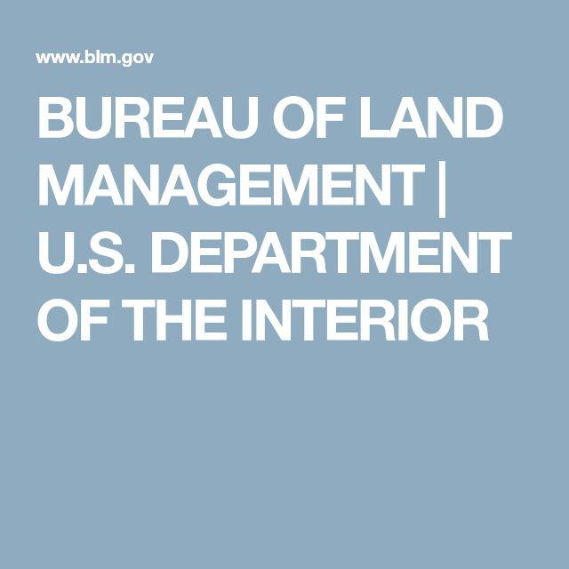 BUREAU OF LAND MANAGEMENT | U.S. DEPARTMENT OF THE INTERIOR