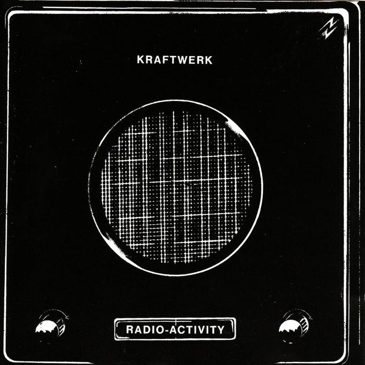Kraftwerk: «Radio-Activity», 1975