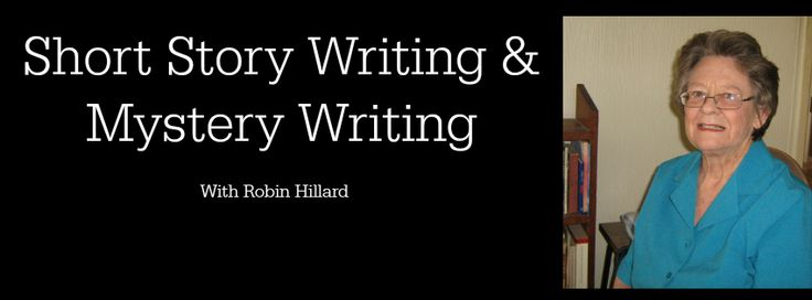 Mystery & Short Story Writing with Robin